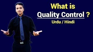 What is Quality Control ? Urdu / Hindi