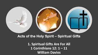 10 October 2021   Spiritual Gifts 1