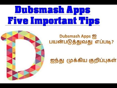 How to use Dubsmash Apps and Five Important Tips (தமிழ்/Tamil)