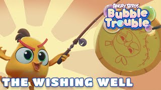 Angry Birds Bubble Trouble Ep.15 | The wishing well