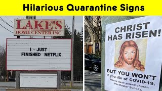 Hilarious Signs People Share During Quarantine