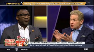 Skip and Shannon DEḂATE Are #1 Lamar Jackson & #2 Russell Wilson really better QBs than Mahomes?