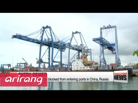Four N. Korean ships blocked from entering ports in China, Russia