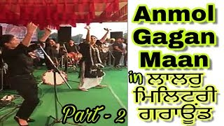 Anmol gagan maan live show in lalru military ground | dussehra special part 2