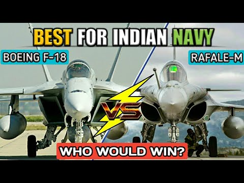F/A-18 Super Hornet Vs Dassault Rafale - Which Will Be Best Fighter Plane For Indian Navy? (Hindi)