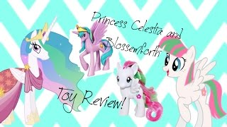 Princess Celestia and Blossomforth!!! | MLP ebay toy review