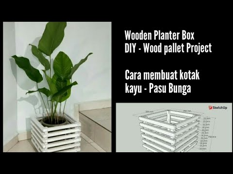 Wooden Planter Box Diy Wood Pallet Project Cara Membuat Kotak Kayu Pasu Bunga Youtube