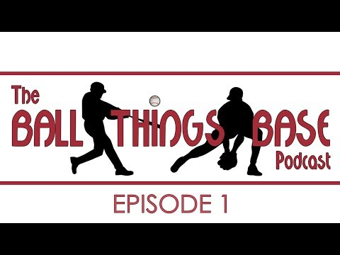 The Ball Things Base Podcast - Episode 1: Introduction The Value Rundown and Lees Leg-Up
