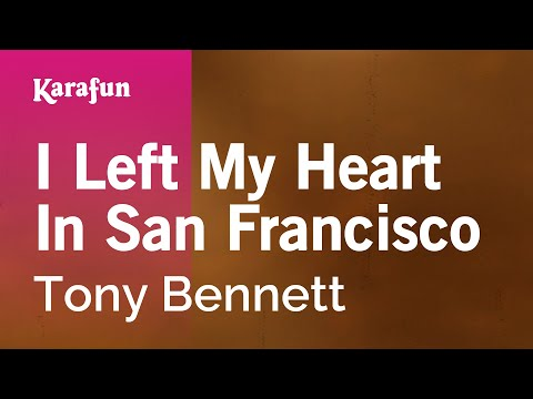 Karaoke I Left My Heart In San Francisco - Tony Bennett *