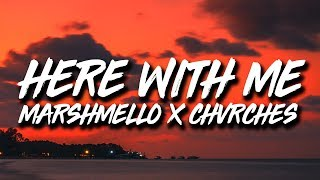 Marshmello x CHVRCHES - Here With Me (Lyrics)