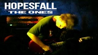 Watch Hopesfall The Ones video