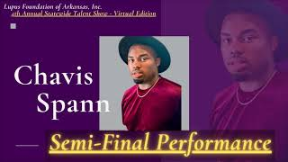 Chavis Spann : Semi - Final Performance :  4th A.S.T.S  (Virtual Edition)