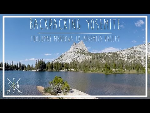 Backpacking Yosemite: JMT - Tuolumne to Yosemite Valley