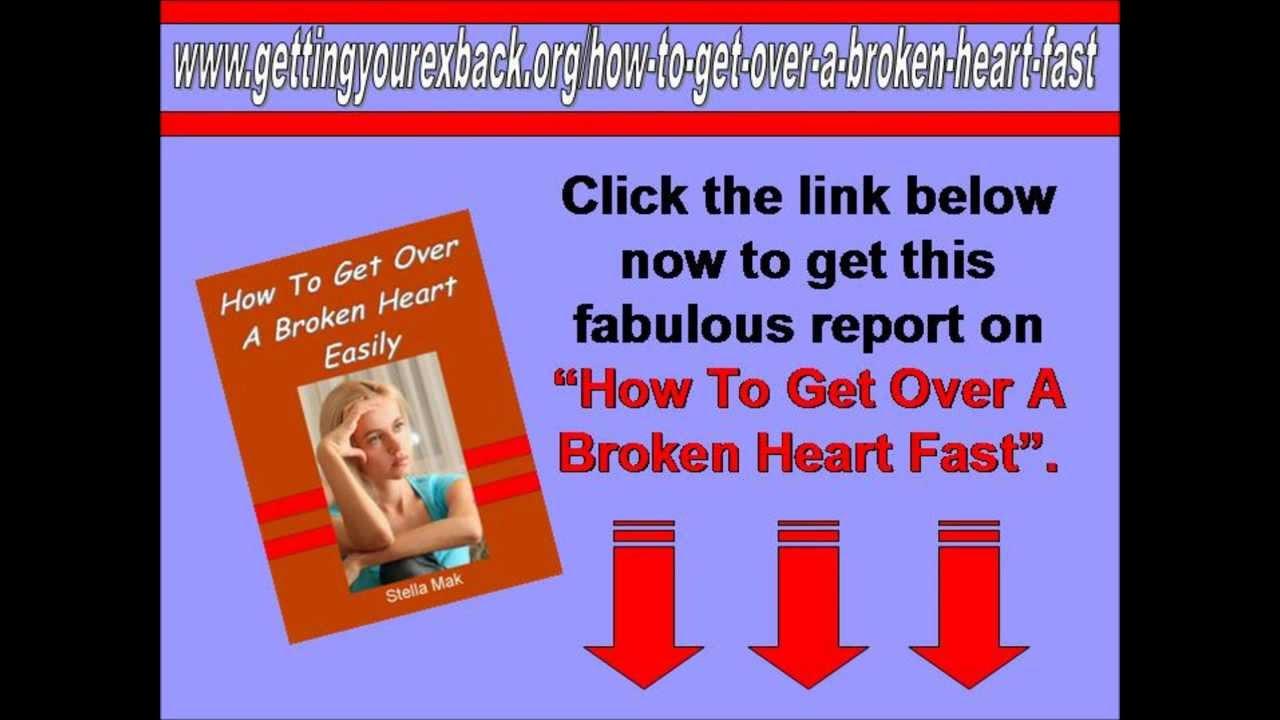 How To Get Over Broken Heart Fast