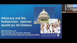 Advocacy and the Pediatrician: Optimal Health for all Children