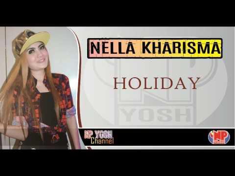 HOLIDAY - NELLA KHARISMA