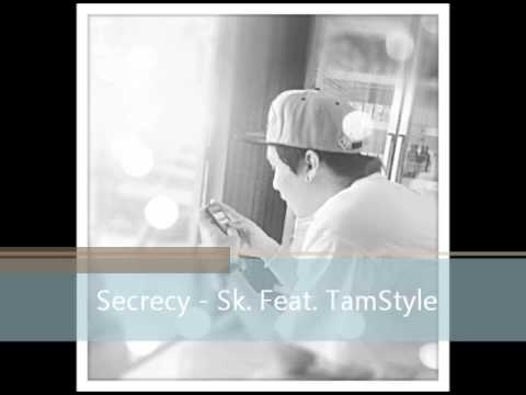 Secrecy - Sk. Feat TamStyle