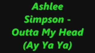 Ashley Simpsons - Outta my head (remix)