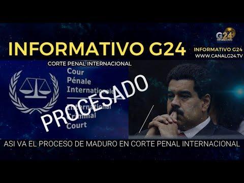 G24-ATENCIÓN #VENEZUELA  #MADURO SERÁ JUZGADO #CORTE #PENAL# INTERNACIONAL #ANALISIS