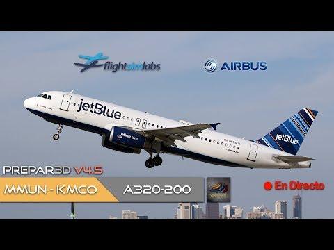 DIRECTO [P3Dv4.5] FSLabs A320-200 | MMUN - KMCO | IVAO (ESP/ENG)