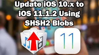 How to Restore iOS 10.0 - 10.2.1 to iOS 11.1.2 Unsigned Using Prometheus on iPhone/iPod touch/iPad
