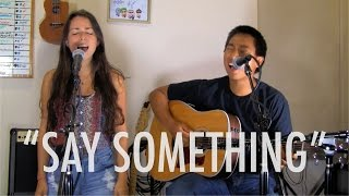 Say Something Cover - A Great Big World (Sam Capolongo & Steph Kenna)