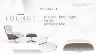 tyDi feat. Tania Zygar - Vanilla (Acoustic Mix)