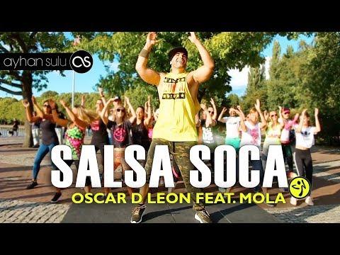 Zumba Salsa Soca - Oscar D Leon Feat. Mola// A. Sulu