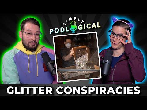 Glitter Conspiracy Theories - SimplyPodLogical #30