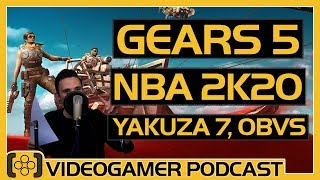 NBA 2K20 Review, Gears 5 Review, Yakuza 7 News - VideoGamer Podcast