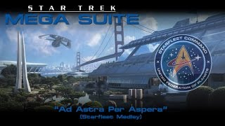 Star Trek Mega Suite: Ad Astra Per Aspera (Starfleet Suite)