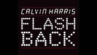 Calvin Harris - Flashback (Eric Prydz Remix)