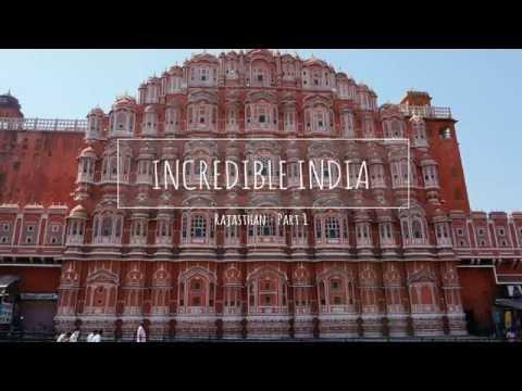 (03) Incredible India : Rajasthan Part 1 - Inde