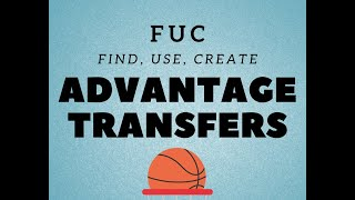 Advantage Transfers (Find, Use, Create)