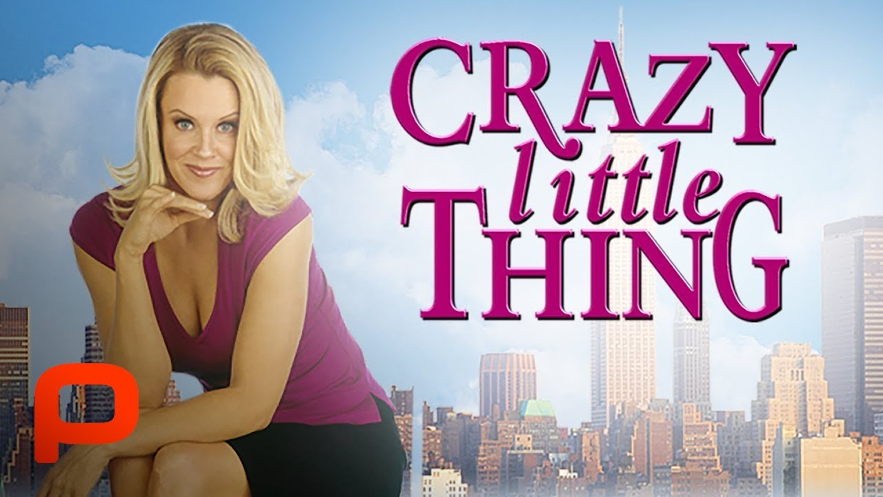 Crazy Little Thing (Free Full Movie) Hot romantic comedy