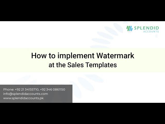 How to implement Watermark at the Sales Templates in Splendid Accounts