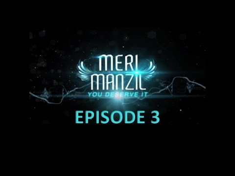 Meri Manzil Episode 3