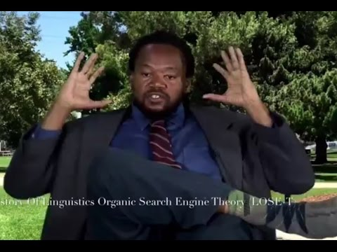 The History Of Linguistics Organic Search Engine Theory (LOSE-T)