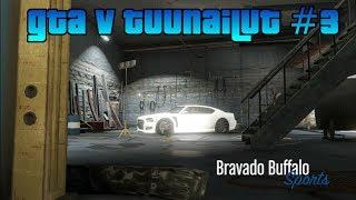 GTA V Tuunailut #3 - Bravado Buffalo