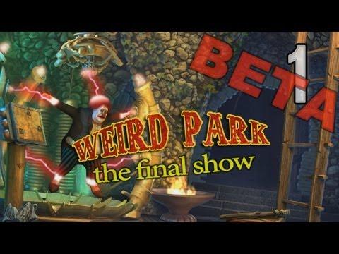 Weird Park 3: The Final Show - Beta Survey Demo - Preview - OPENING - Part 1