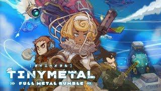 TINY METAL: FULL METAL RUMBLE Announcement Trailer