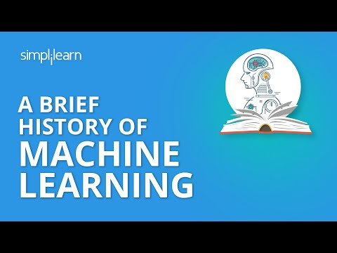 A Brief History Of Machine Learning | Machine Learning For Beginners | Simplilearn