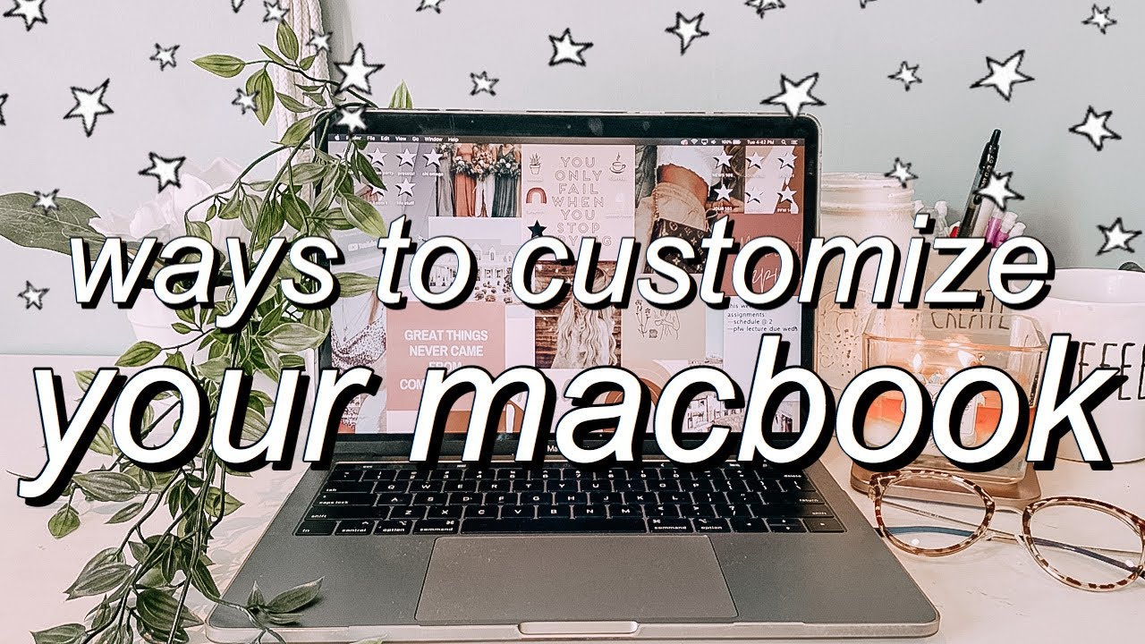 Macbook Organization Customization Tips Tricks Must Do Youtube