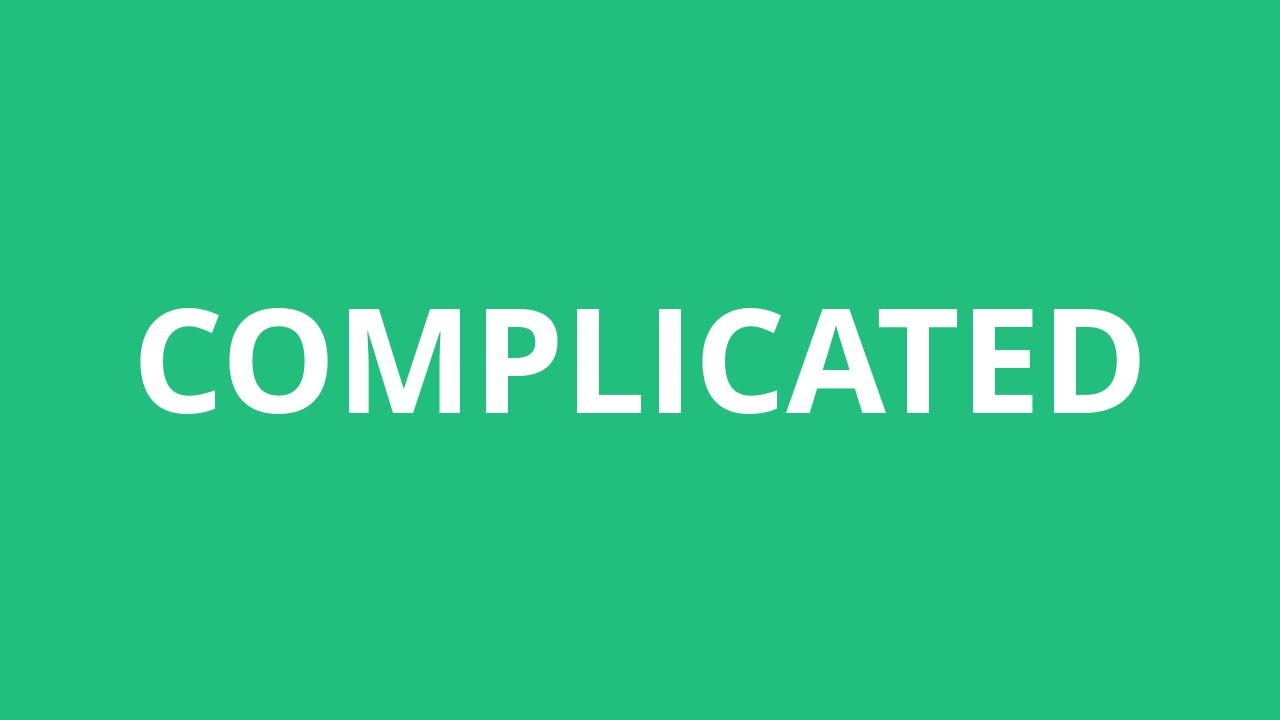 How To Pronounce Complicated - Pronunciation Academy