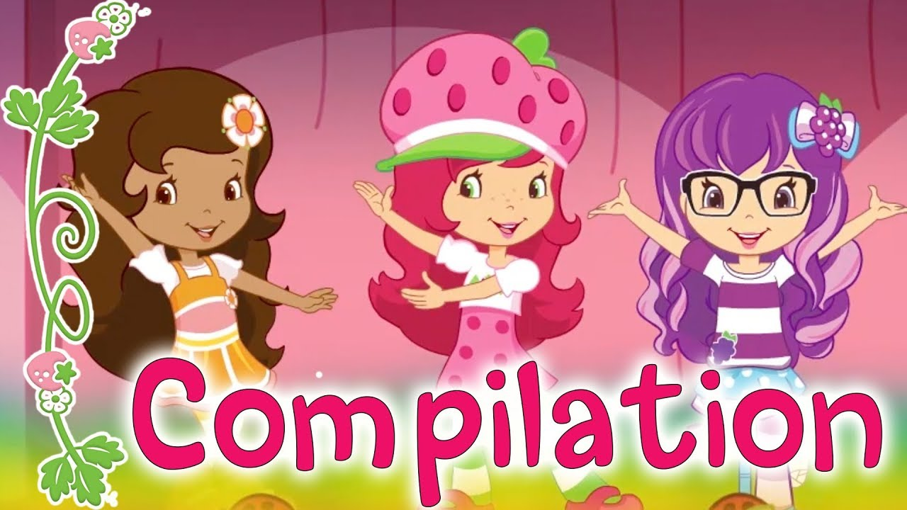 Strawberry Shortcake New Series Compilation Ep 1 5