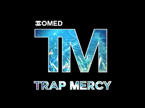 TRAP MERCY Vol. 1  - Best Of New Trap...