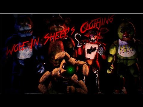 [SFM FNaF] Set It Off - Wolf In Sheep's Clothing (feat. William Beckett) Collab