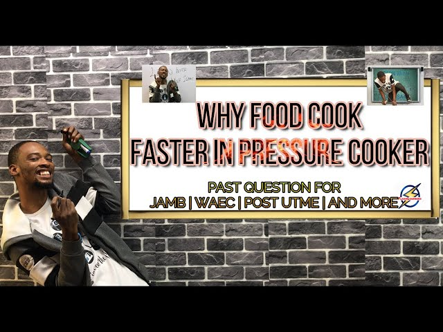 Why Food Cook Faster in Pressure Cooker | Chemistry Past Question And Answer (2021 Prep)