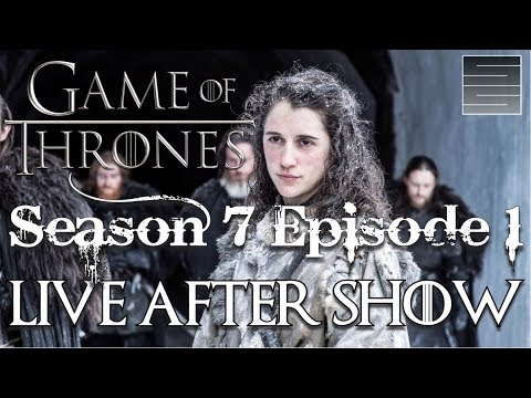 Game of Thrones Season 7 Episode 1 Review / Reaction - Live After Show!