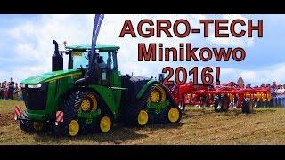 Agro-Tech Minikowo 2016! Pokaz Maszyn W Polu! (FHD)